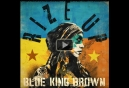 BLUE KING BROWN touring Canada this summer